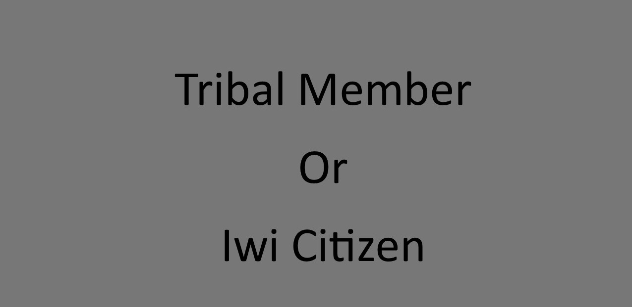 Iwi Citizen or Tribal Member